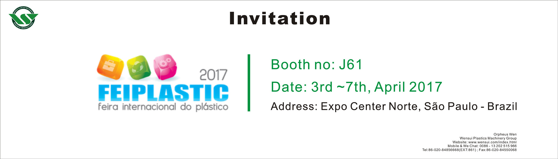Welcome to Wensui booth J61 in FELPLASTIC 2017 on April 3-7.